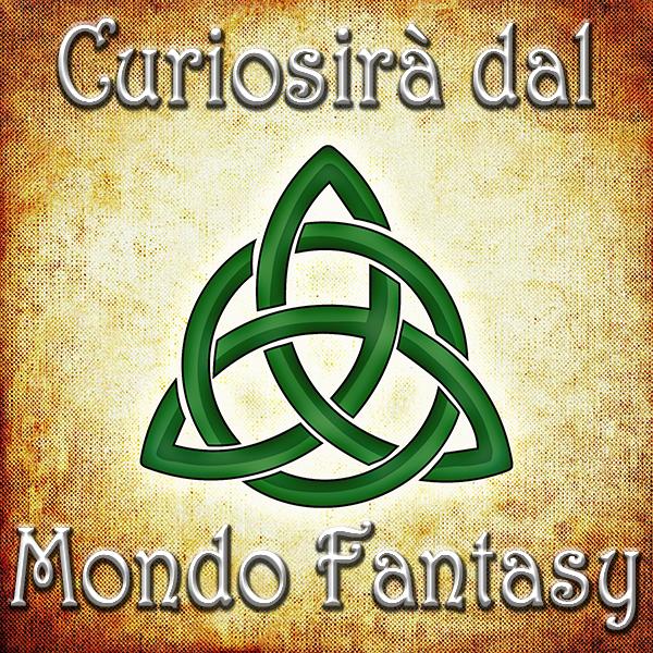 curiosità dal mondo fantasy